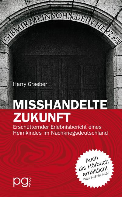 """Buchcover """"Misshandelte Zukunft"""" von Harry Graeber Startseite Startseite Cover"""